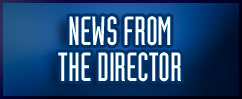 News From the Director